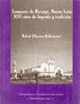 Lampazos de Naranjo; 300 años de leyenda y tradición